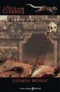 Libro LOS DÍAS DEL FUEGO (LA SAGA DE LOS CONFINES #3)