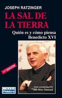 Libro LA SAL DE LA TIERRA: QUIEN ES Y COMO PIENSA BENEDICTO XVI