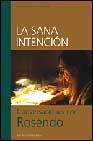 Libro LA SANA INTENCION: CONVERSACIONES CON ROSENDO