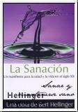 Libro LA SANACION: UN MANIFIESTO PARA LA SALUD Y LA VIDA EN EL SIGLO XX SANAR Y MANTENSERSE SANO