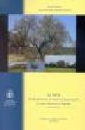 Libro LA SECA: EL DECAIMIENTO DE ENCINAS, ALCORNOQUES Y OTROS QUERCUS E N ESPAÑA