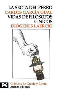 Libro LA SECTA DEL PERRO; VIDAS DE LOS FILOSOFOS CINICOS