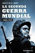 Libro LA SEGUNDA GUERRA MUNDIAL: 1942-1945