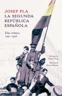 Libro LA SEGUNDA REPUBLICA ESPAÑOLA: CRONICAS PARLAMENTARIAS 1931-1936