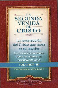 Libro LA SEGUNDA VENIDA DE CRISTO. VOLUMEN III