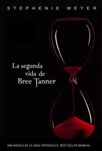 Libro LA SEGUNDA VIDA DE BREE TANNER