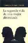 Libro LA SEGUNDA VIDA DE UNA MUJER DIVORCIADA