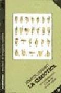 Libro LA SEMIOTICA: UNA INTRODUCCION A LA TEORIA DE LOS SIGNOS