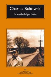 Libro LA SENDA DEL PERDEDOR