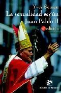 Libro LA SEXUALIDAD SEGUN JUAN PABLO II
