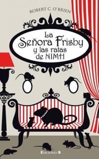 Libro LA SEÑORA FRISBY Y LAS RATAS DE NIMH