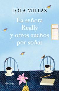 Libro LA SEÑORA REALLY Y OTROS SUEÑOS POR SOÑAR
