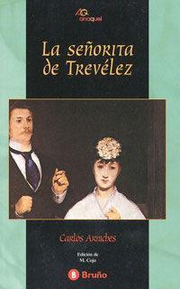Libro LA SEÑORITA DE TREVELEZ
