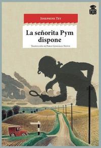 Libro LA SEÑORITA PYM DISPONE