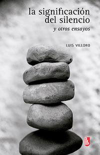 Libro LA SIGNIFICACION DEL SILENCIO Y OTROS ENSAYOS