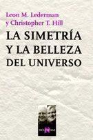 Libro LA SIMETRIA Y LA BELLEZA DEL UNIVERSO
