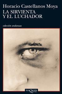 Libro LA SIRVIENTA Y EL LUCHADOR