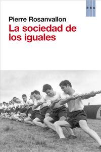 Libro LA SOCIEDAD DE LOS IGUALES
