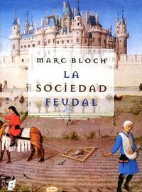 Libro LA SOCIEDAD FEUDAL