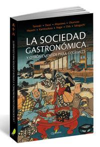 Libro LA SOCIEDAD GASTRONÓMICA Y OTROS CUENTOS PARA GOURMETS