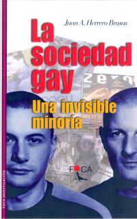 Libro LA SOCIEDAD GAY: UNA INVISIBLE MINORIA