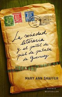 Libro LA SOCIEDAD LITERARIA Y EL PASTEL DE PIEL DE PATATA DE GUERNSEY