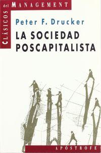 Libro LA SOCIEDAD POSTCAPITALISTA