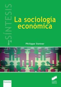 Libro LA SOCIOLOGIA ECONOMICA