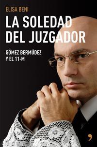 Libro LA SOLEDAD DEL JUZGADOR