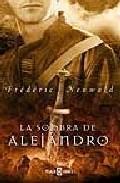 Libro LA SOMBRA DE ALEJANDRO