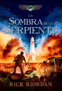Libro LA SOMBRA DE LA SERPIENTE (LAS CRÓNICAS DE KANE #3)