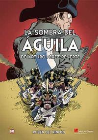 Libro LA SOMBRA DEL AGUILA DE ARTURO PEREZ-REVERTE