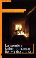 Libro LA SOMBRA SOBRE EL BANCO DE PIEDRA
