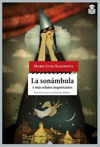 Libro LA SONAMBULA Y MAS RELATOS INQUIETANTES