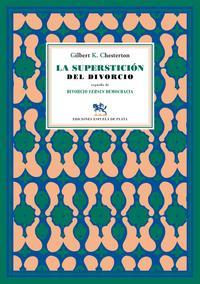 Libro LA SUPERSTICION DEL DIVORCIO