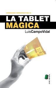 Libro LA TABLET MAGICA: CRIMENES IMPERFECTOS IV