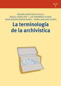 Libro LA TERMINOLOGIA DE LA ARCHIVISTICA