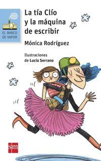 Libro LA TIA CLIO Y LA MAQUINA DE ESCRIBIR