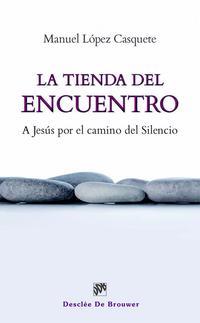 Libro LA TIENDA DEL ENCUENTRO