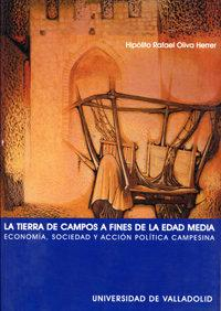 Libro LA TIERRA DE CAMPOS A FINES DE LA EDAD MEDIA: ECONOMIA, SOCIEDAD Y ACCION POLITICA CAMPESINA
