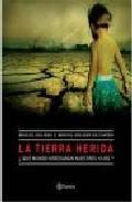 Libro LA TIERRA HERIDA