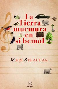 Libro LA TIERRA MURMURA EN SI BEMOL