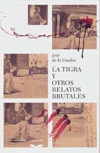 Libro LA TIGRA Y OTROS RELATOS BRUTALES