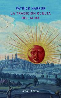 Libro LA TRADICION OCULTA DEL ALMA
