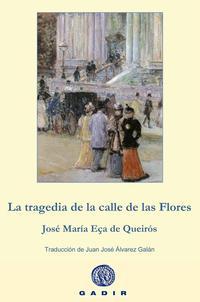 Libro LA TRAGEDIA DE LA CALLE DE LAS FLORES