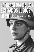 Libro LA TRAGEDIA DE LOS SOLDADOS JUDIOS DE HITLER