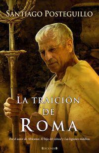 Libro LA TRAICIÓN DE ROMA (TRILOGÍA DE ESCIPIÓN #3)