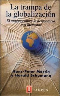 Libro LA TRAMPA DE LA GLOBALIZACION