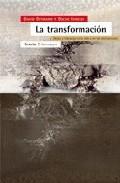 Libro LA TRANSFORMACION: DESEO Y LIDERAZGO EN LA VIDA Y EN LAS INSTITUC IONES