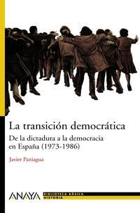 Libro LA TRANSICION DEMOCRATICA: DE LA DICTADURA A LA DEMOCRACIA EN ESP AÑA